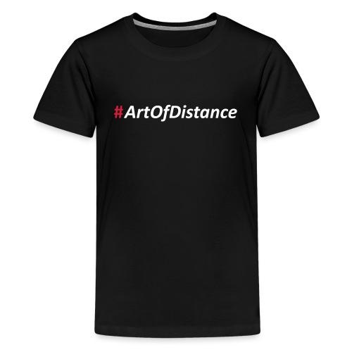 Hashtag - ArtOfDistance - Teenager Premium T-Shirt