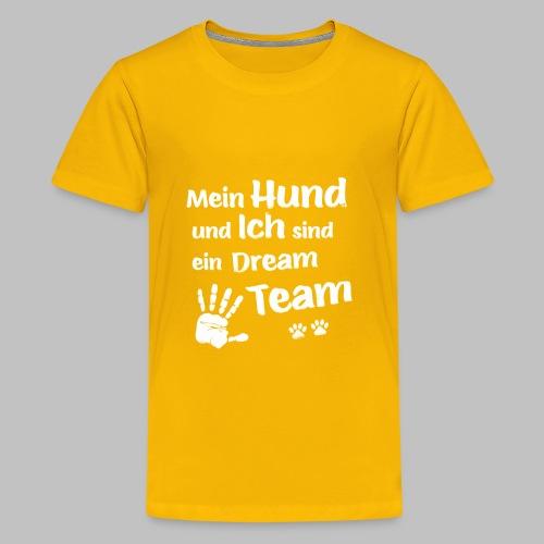 Mein Hund und ich sind ein Dream Team - Hundepfote - Teenager Premium T-Shirt
