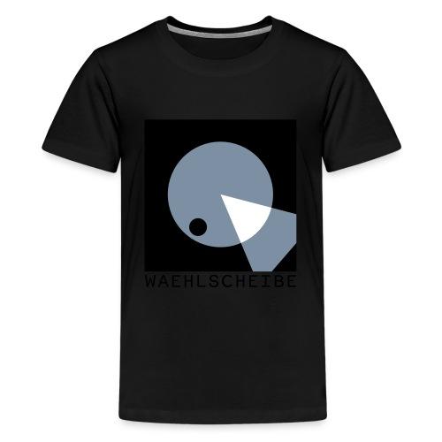 Waehlscheibe Hoodie - Teenager Premium T-Shirt