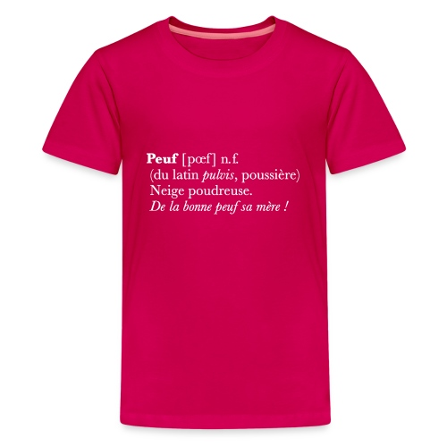 Peuf definition - white - T-shirt Premium Ado