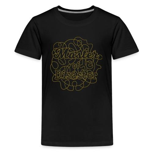 Master of disaster - Teenage Premium T-Shirt