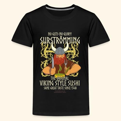 Surströmming Viking Style Sushi - Teenager Premium T-Shirt