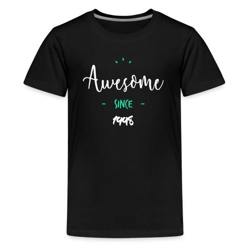 Awesome since 1998- - T-shirt Premium Ado