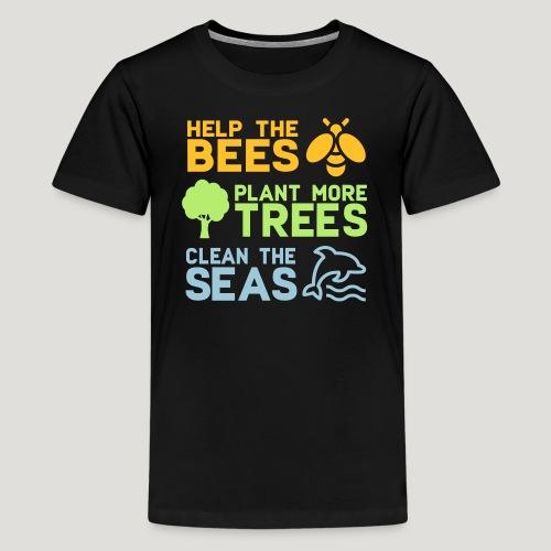 Help the Bees Plant More Trees Hilf den Bienen - Teenager Premium T-Shirt