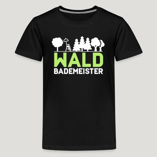 Waldbademeister für das Waldbaden im Waldbad - Teenager Premium T-Shirt