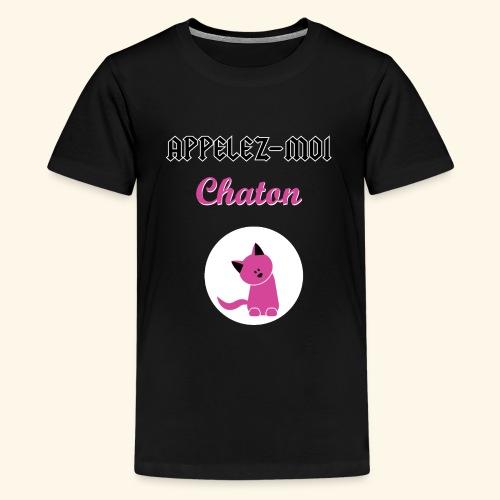 appelez-moi-chaton - T-shirt Premium Ado