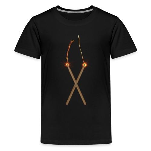 Fire Drum Sticks - Teenager Premium T-Shirt