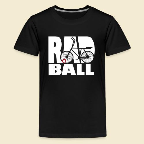 Radball | Typo - Teenager Premium T-Shirt