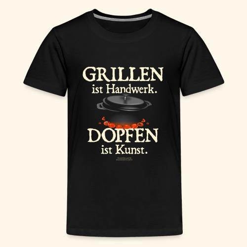 Dutch Oven T-Shirt Grillen Handwerk Dopfen Kunst - Teenager Premium T-Shirt