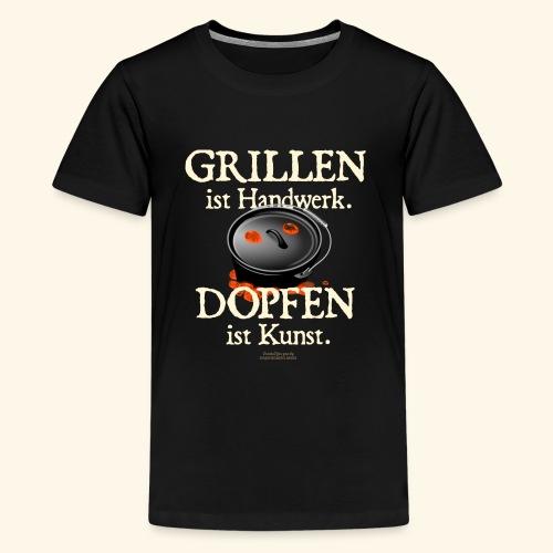 Grillen Handwerk, Dopfen Kunst Dutch Oven T-Shirt - Teenager Premium T-Shirt