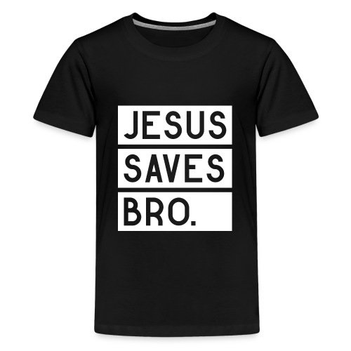 Jesus saves Bro - Teenager Premium T-Shirt