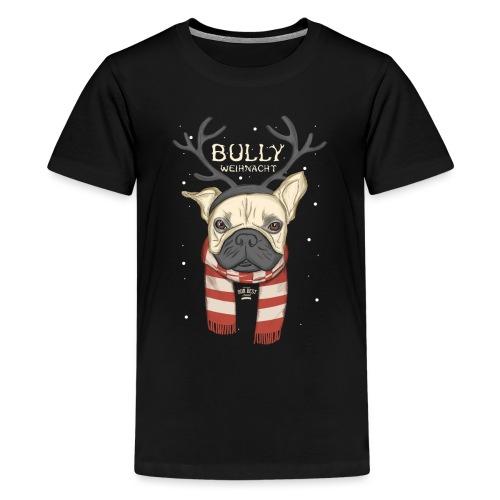 Bully Weihnacht - Teenager Premium T-Shirt