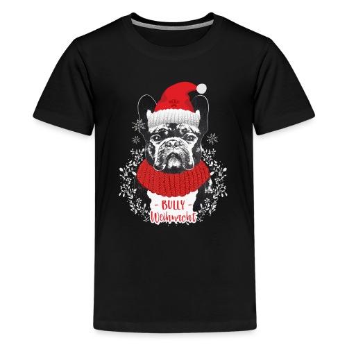 Bully Weihnacht Part 2 - Teenager Premium T-Shirt