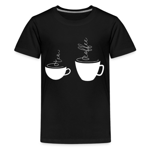0255 coffee or tea | Best friends - Teenage Premium T-Shirt