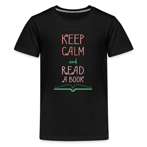 0276 reader   Keep Calm   Reading   Book   Books - Teenage Premium T-Shirt