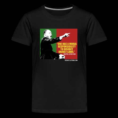 MARTIN LUTHER KING unjust laws - Teenager Premium T-Shirt