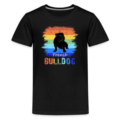 Französische Bulldogge - French Bulldog - T-Shirt - Teenager Premium T-Shirt