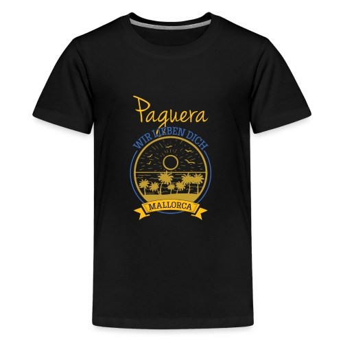 Paguera - Peguera Mallorca - Fan Design - Teenager Premium T-Shirt