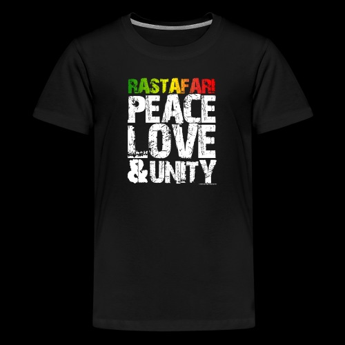RASTAFARI - PEACE LOVE & UNITY - Teenager Premium T-Shirt