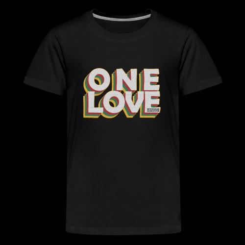 ONE LOVE - Teenager Premium T-Shirt