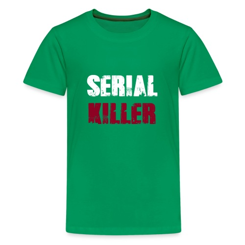 Serial Killer - Teenager Premium T-Shirt