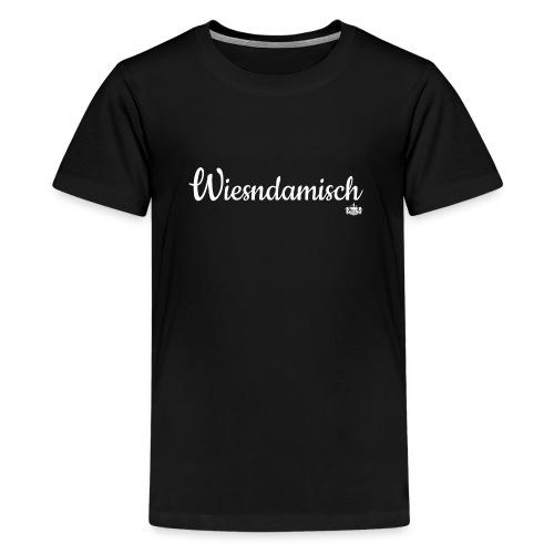 Wiesndamisch - Teenage Premium T-Shirt