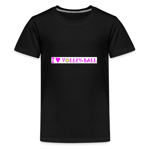 T shirt volley I love volleyball - T-shirt Premium Ado