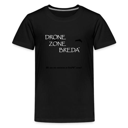 DroneZone Breda 2016LOGO Black TXT White Drones - Teenager Premium T-shirt