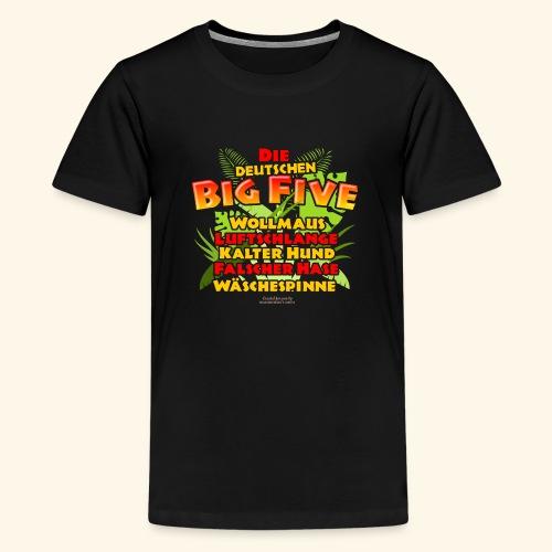 Sprüche T Shirt Die deutschen Big Five - Teenager Premium T-Shirt