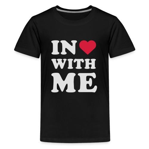 Schriftzug in <3 with me - Teenager Premium T-Shirt