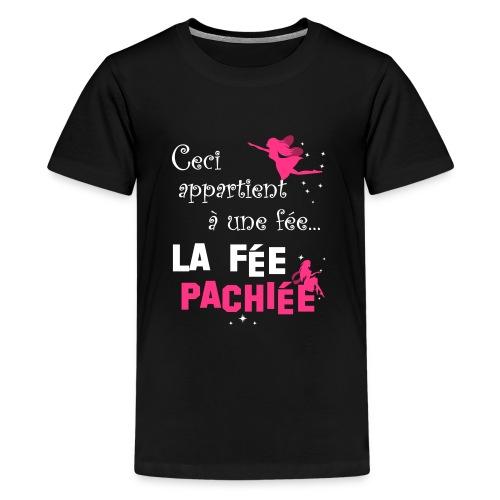 Fée pachiée - T-shirt Premium Ado