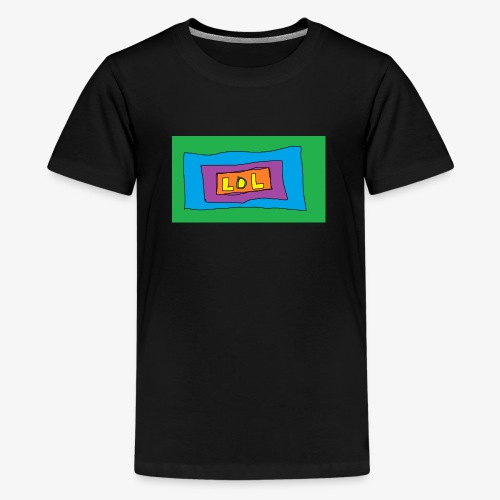 LOL is a word that i say all day - Premium-T-shirt tonåring