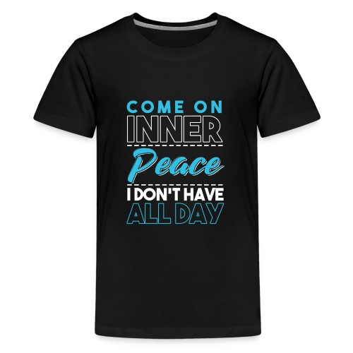Inner Peace Meditation Funny Yoga Lover Gift - Teenager Premium T-Shirt