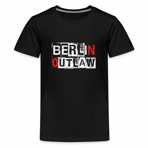 Berlin Outlaw Underground Gangster - Teenager Premium T-Shirt