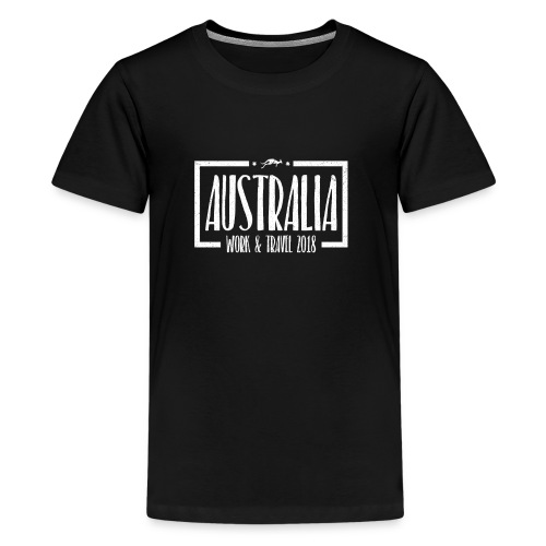Australia Work & Travel Shirt - Teenager Premium T-Shirt