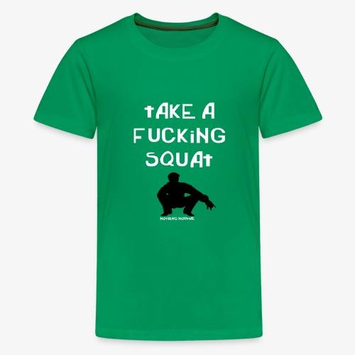 ''Take a squat'' Women's hoodie - Teenage Premium T-Shirt