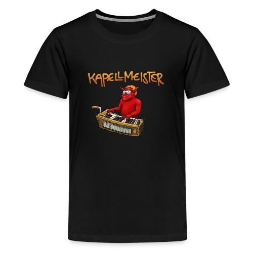 Kapellmeister - Teenage Premium T-Shirt