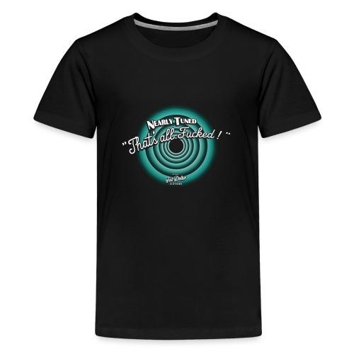 That's all Fucked - T-shirt Premium Ado