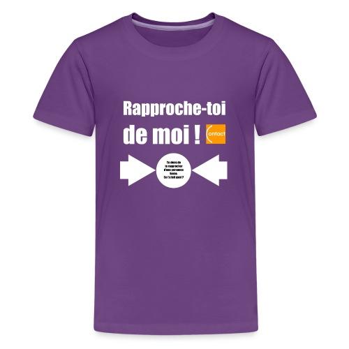 Rapproche-toi d'un homo - T-shirt Premium Ado