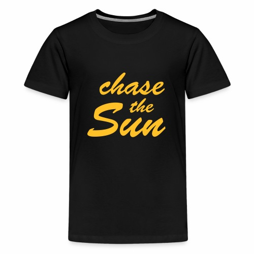 Chase_the_Sun - Teenager Premium T-Shirt