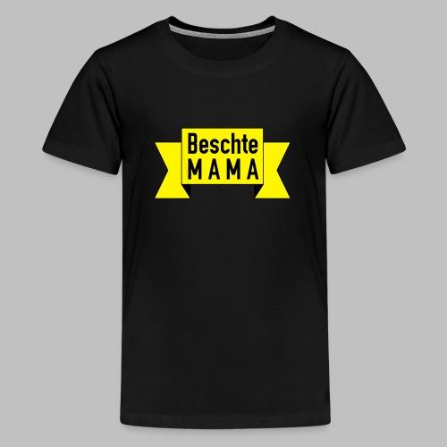 Beschte Mama - Auf Spruchband - Teenager Premium T-Shirt