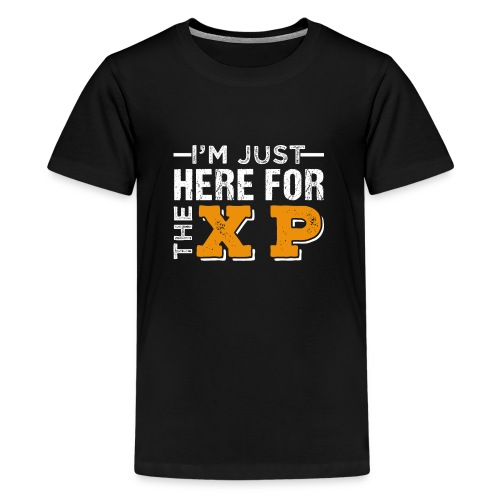 I'm Just Here For The XP | Gaming T-Shirt - Teenager Premium T-Shirt