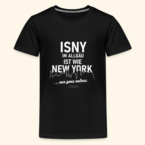 Isny im Allgäu ✨ist wie New York 🌁🗽 - Teenager Premium T-Shirt