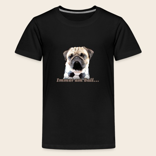 Mops am Ball 2 - Teenager Premium T-Shirt