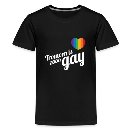 Trouwen is zooo gay - Teenager Premium T-shirt