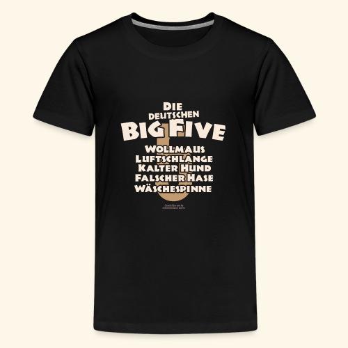 Sprüche T Shirt Die deutschen Big Five für Geeks - Teenager Premium T-Shirt