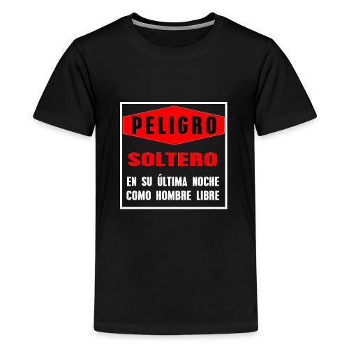 Peligro soltero - Camiseta premium adolescente