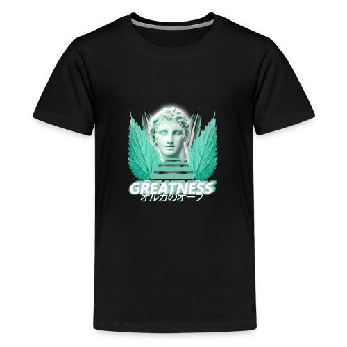 Greatness - Teenage Premium T-Shirt