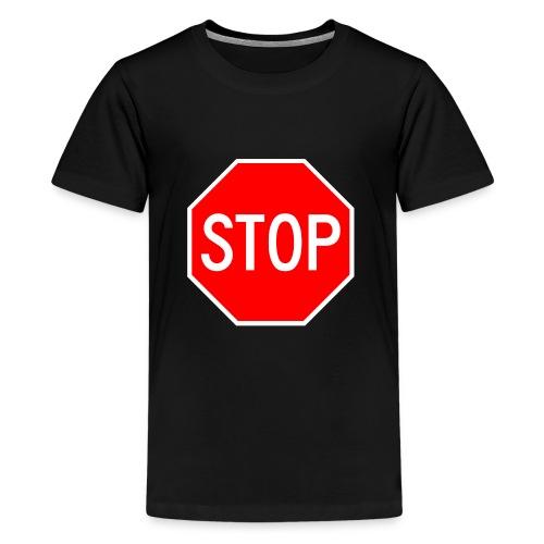 Stop - Teenage Premium T-Shirt
