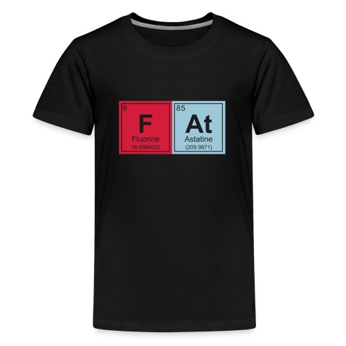 Geeky Fat Periodic Elements - Teenage Premium T-Shirt